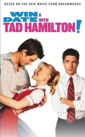 9780060730055: Win a Date with Tad Hamilton!