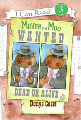 9780060730116: Minnie and Moo: Wanted Dead or Alive (I Can Read Book 3)