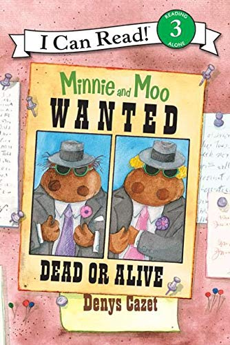 9780060730123: Minnie and Moo: Wanted Dead or Alive (I Can Read Level 3)