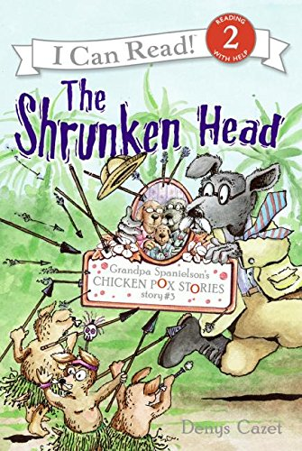 9780060730154: Grandpa Spanielson's Chicken Pox Stories: Story #3: The Shrunken Head (I Can Read Book 2)