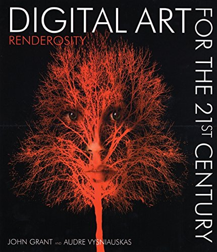 9780060730376: Digital Art for the 21st Century: Renderosity