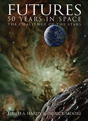9780060730383: Futures: 50 Years in Space: The Challenge of the Stars