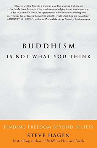 BUDDHISM IS NOT WHAT YOU THINK : FINDING