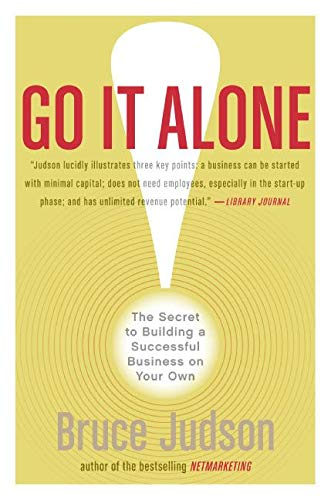 9780060731144: Go It Alone!: The Secret to Building a Successful Business on Your Own