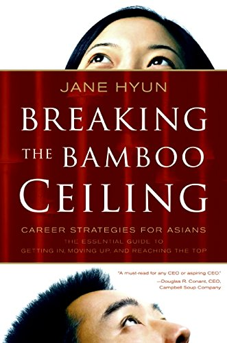 9780060731199: Breaking the Bamboo Ceiling: Career Strategies for Asians