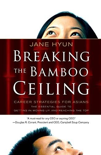 9780060731229: Breaking the Bamboo Ceiling: Career Strategies for Asians