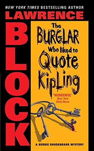 9780060731250: The Burglar Who Liked to Quote Kipling (Bernie Rhodenbarr)