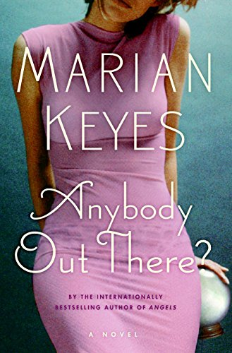 9780060731304: Anybody Out There?: A Novel