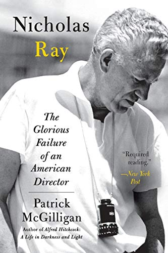 9780060731380: Nicholas Ray: The Glorious Failure of an American Director