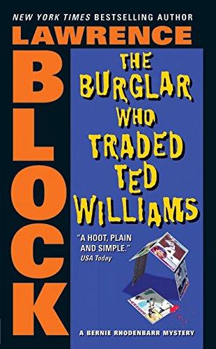 9780060731441: The Burglar Who Traded Ted Williams (Bernie Rhodenbarr)