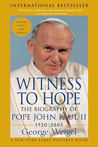 Witness to Hope: The Biography of Pope John Paul II: Weigel, George