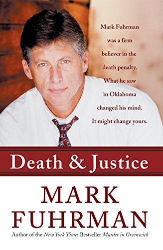 9780060732080: Death and Justice: An Expose of Oklahoma's Death Row Machine