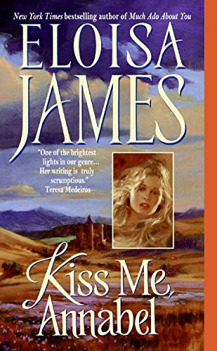 9780060732103: Kiss Me, Annabel (Essex Sisters, book 2)