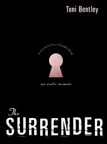9780060732479: The Surrender: An Erotic Memoir