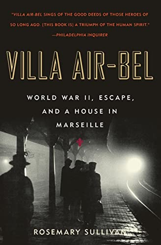9780060732516: Villa Air-Bel: World War II, Escape, and a House in Marseille