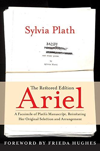 9780060732592: Ariel: The Restored Edition: A Facsimile of Plath's Manuscript, Reinstating Her Original Selection and Arrangement