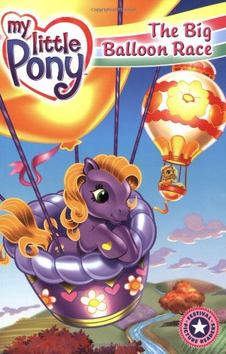 9780060732684: My Little Pony: The Big Balloon Race (I Can Read Book 1)