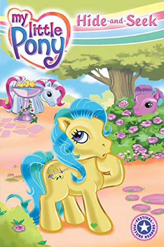 9780060732707: My Little Pony: Hide-and-Seek (Festival Picture Readers)