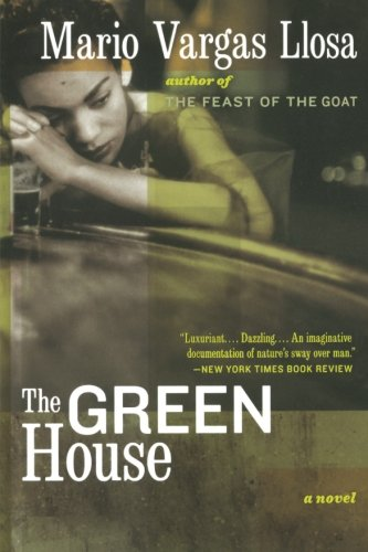 The Green House: Mario Vargas Llosa