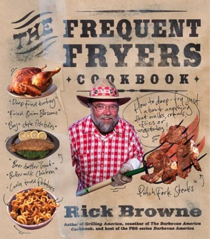 9780060732813: The Frequent Fryers Cookbook