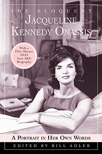 9780060732820: The Eloquent Jacqueline Kennedy Onassis: A Portrait in Her Own Words (With a One-Hour DVD Insert from A&E Biography)