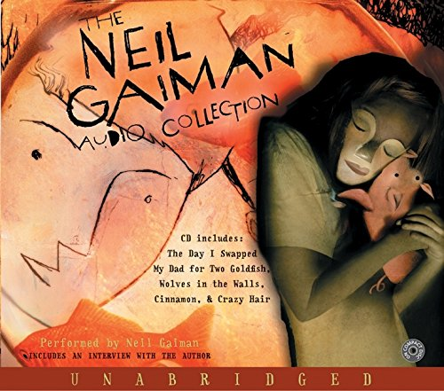 9780060732981: The Neil Gaiman Audio Collection CD