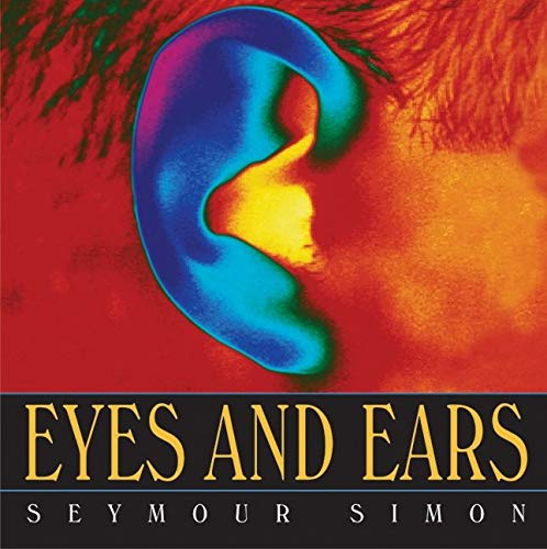 9780060733025: Eyes and Ears