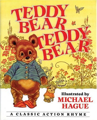 Teddy Bear, Teddy Bear: A Classic Action Rhyme (9780060733049) by Michael Hague