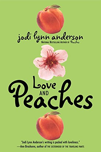 9780060733117: Love and Peaches