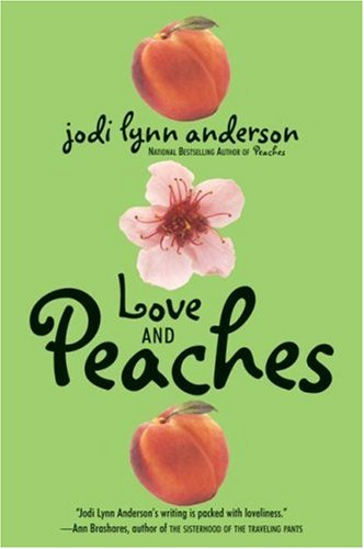 9780060733124: Love and Peaches