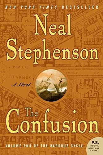 9780060733353: The Confusion (The Baroque Cycle, Vol. 2)