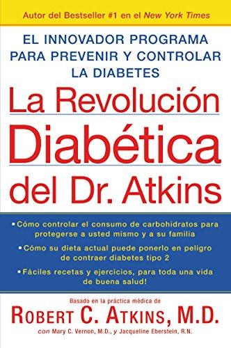 9780060733650: La Revolucion Diabetica del Dr. Atkins: El Innovador Programa Para Prevenir y Controlar la Diabetes