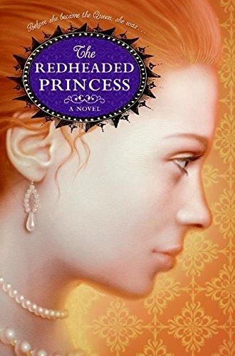 9780060733742: The Redheaded Princess: A Novel