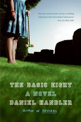 9780060733865: The Basic Eight: A Novel