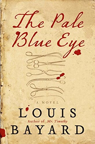 Pale Blue Eye: A Novel (Signed): Bayard, Louis