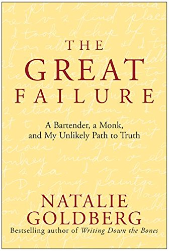 9780060733995: The Great Failure: A Bartender, A Monk, and My Unlikely Path to Truth