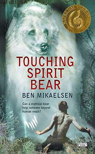 Touching Spirit Bear: Mikaelsen, Ben