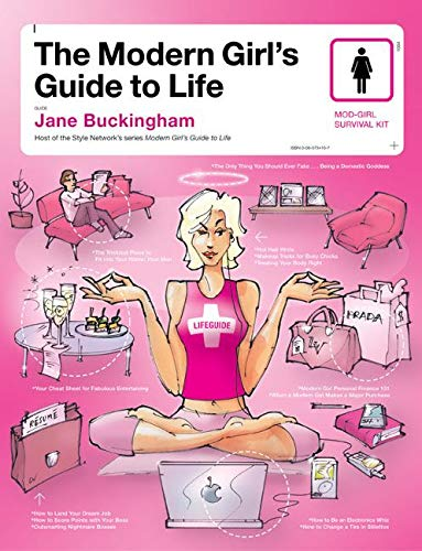 9780060734169: The Modern Girl's Guide to Life (Modern Girl's Guides)