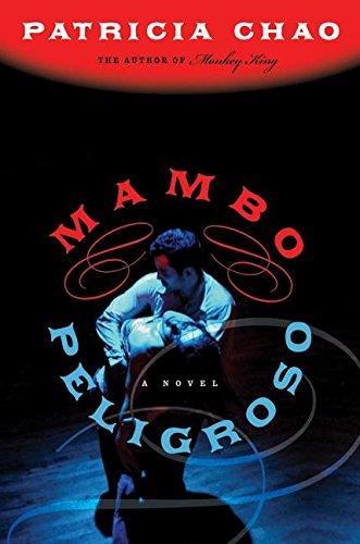 9780060734176: Mambo Peligroso: A Novel