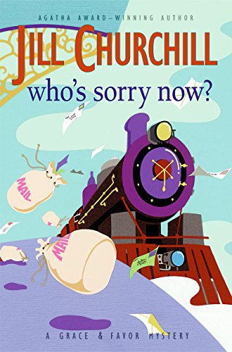 9780060734596: Who's Sorry Now? (Grace & Favor Mysteries, No. 6)