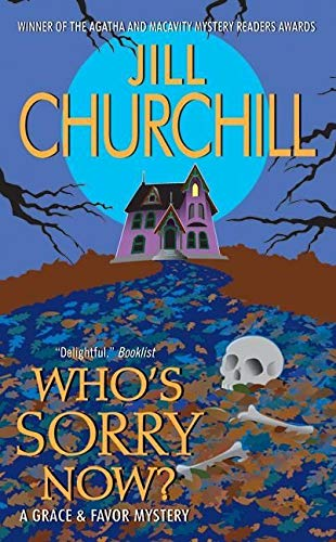 9780060734602: Who's Sorry Now? (Grace & Favor Mysteries, No. 6)