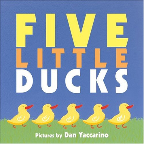 Five Little Ducks: Public Domain