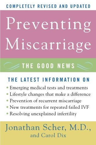 9780060734817: Preventing Miscarriage: The Good News