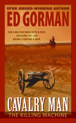 The Killing Machine (Cavalry Man): Gorman, Ed