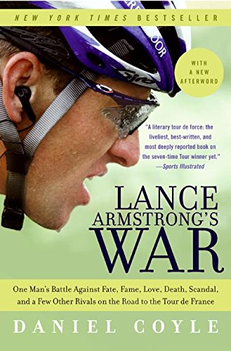 9780060734985: Lance Armstrong's War: One Man's Battle Against Fate, Fame, Love, Death, Scandal, and a Few Other Rivals on the Road to the Tour de France