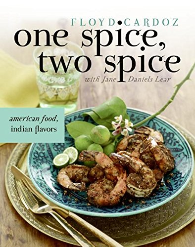 9780060735012: One Spice, Two Spice: American Food, Indian Spices