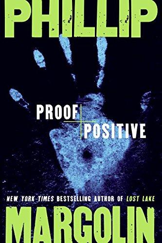 Proof Positive: Phillip Margolin