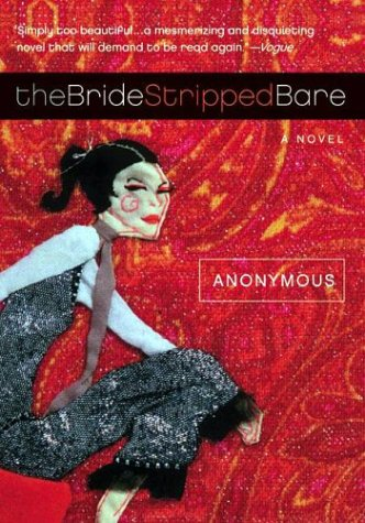 9780060735166: The Bride Stripped Bare Intl