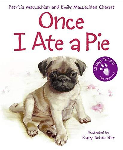 9780060735319: Once I Ate a Pie