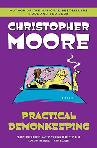 Practical Demonkeeping (Pine Cove Series): Christopher Moore